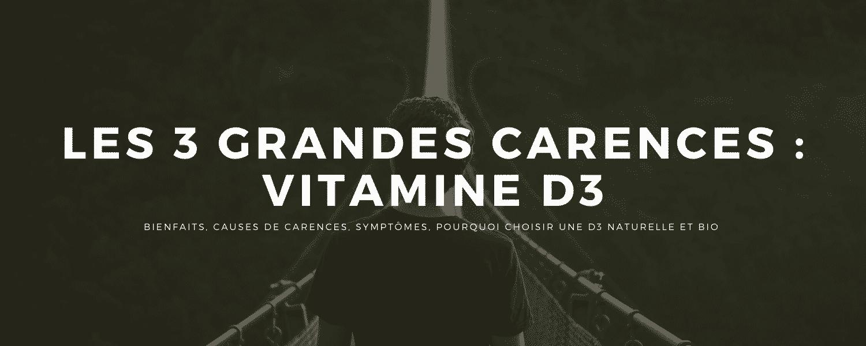 Vitamine D3 bio et naturelle